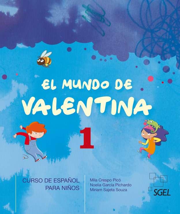 El mundo de Valentina 1 - Libro del alumno