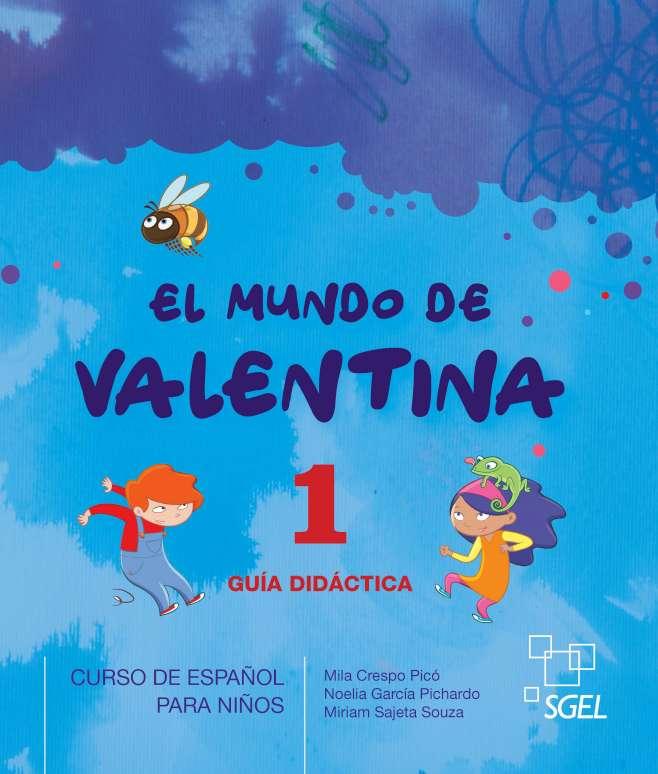 El mundo de Valentina 1 - Guía Didáctica Ed. Digital