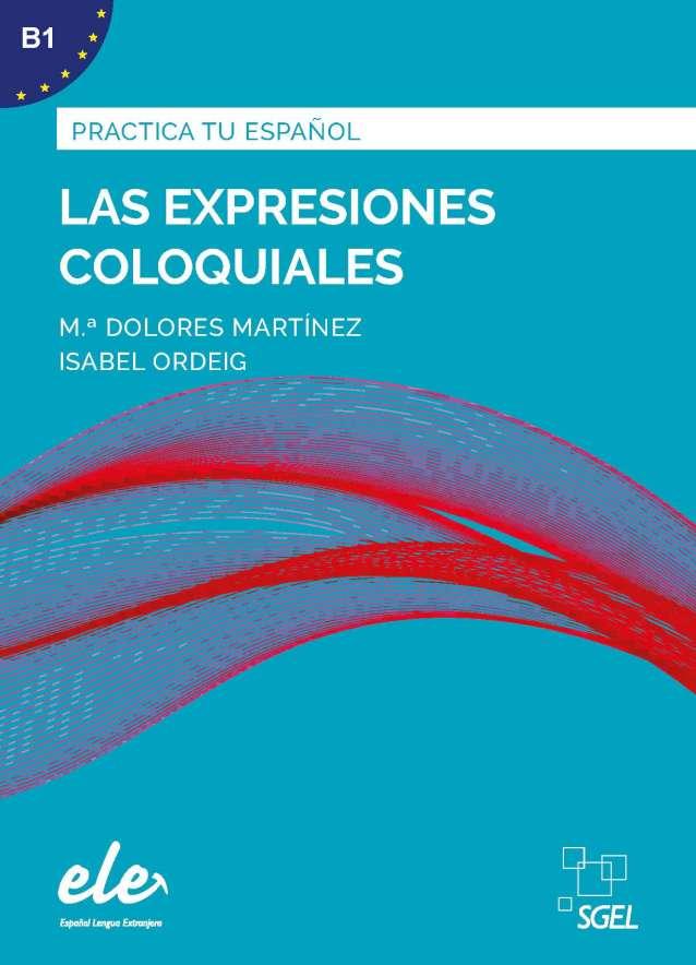 Las expresiones coloquiales Nueva edición