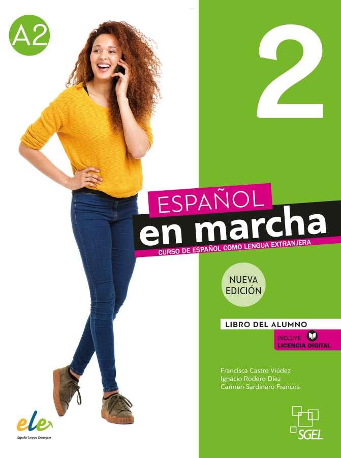 Español en marcha Nueva edición 2 - Ed. Digital