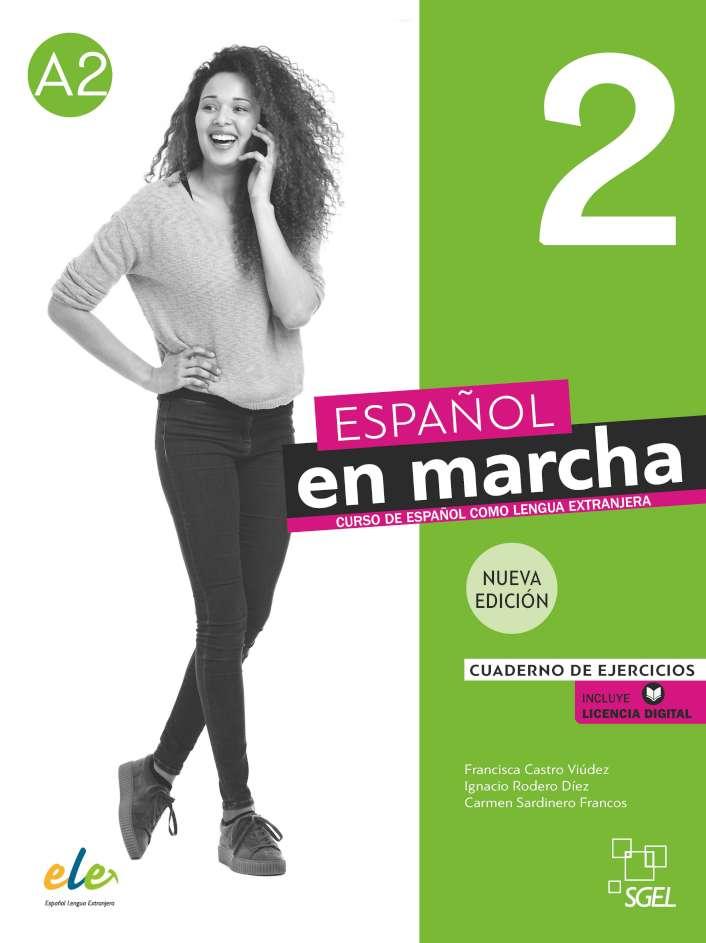Español en marcha Nueva edición 2 - Cuaderno de ejercicios