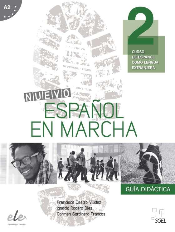 Nuevo Español en marcha 2 - Guía didáctica
