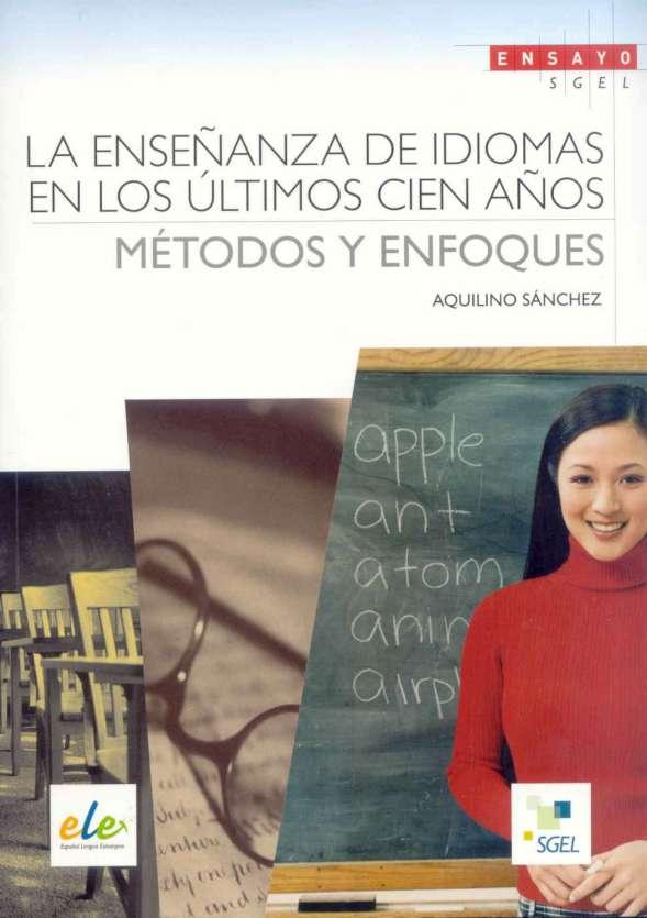 La enseñanza de idiomas en los últimos cien años