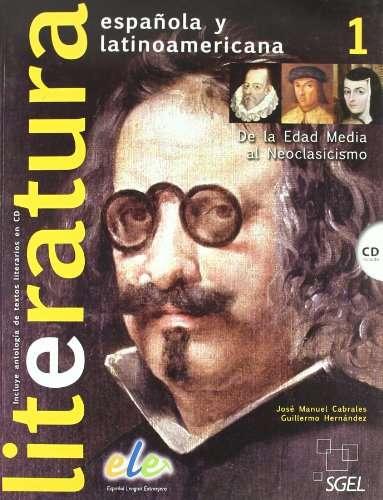 Literatura española y latinoamericana. Vol. I