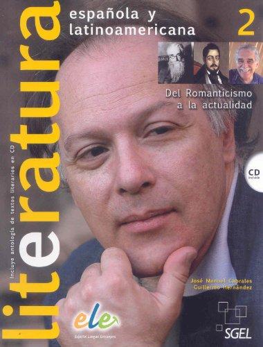 Literatura española y latinoamericana. Vol. II