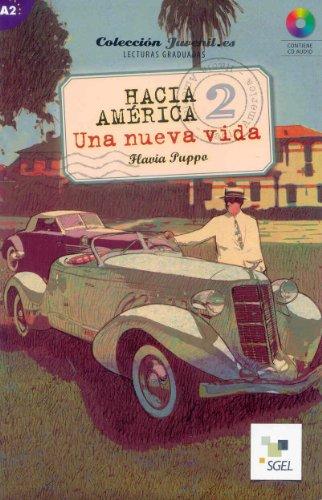 Hacia América 2. Una nueva vida