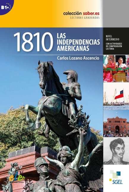 1810 Las independencias americanas
