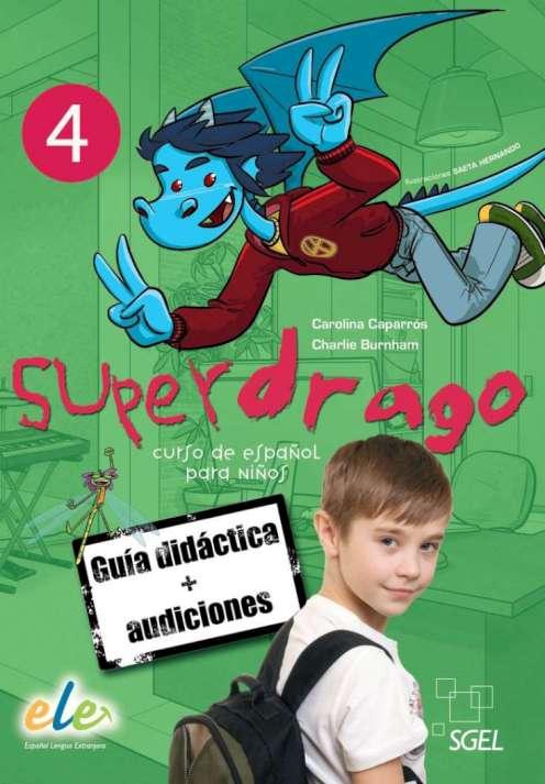 Superdrago 4 - Guía didáctica + Audios