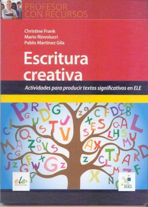 Escritura creativa - Actividades para producir textos significativos en ELE