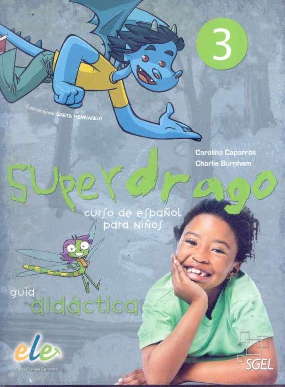 Superdrago 3 - Guía Didáctica+2CD