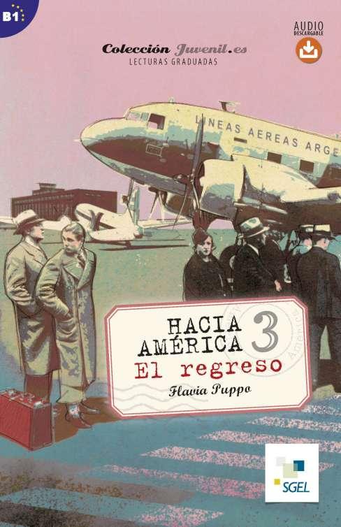Hacia América 3. El regreso