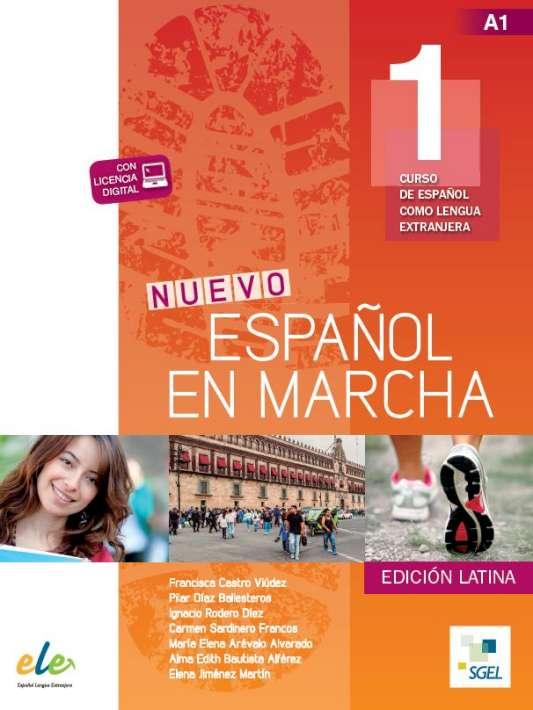 Nuevo español en marcha. Edición latina.